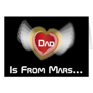 El papá es de Marte-Personalizar Tarjeta De Felicitación