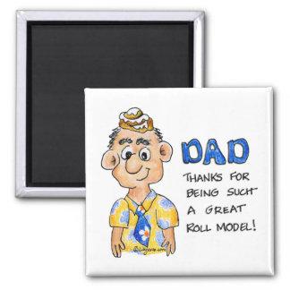 El papá es mi modelo del ROLLO - imán cuadrado div