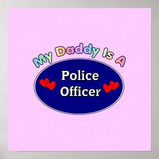 El papá es oficial de policía póster