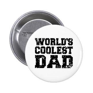 El papá más fresco del mundo pin redondo de 2 pulgadas