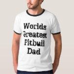 El papá más grande de Pitbull del mundo Playera