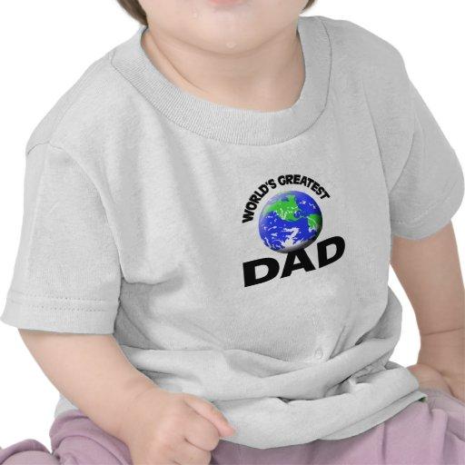 El papá más grande del mundo camisetas