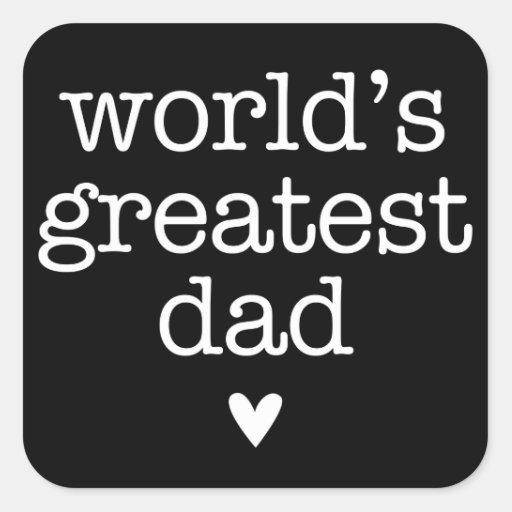 El papá más grande del mundo con el día de padre pegatina cuadrada