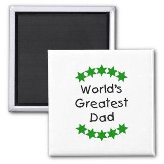 El papá más grande del mundo (estrellas del verde) imán cuadrado