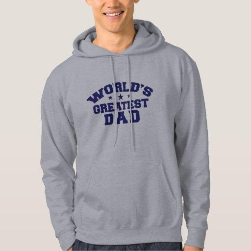 El papá más grande del mundo suéter con capucha