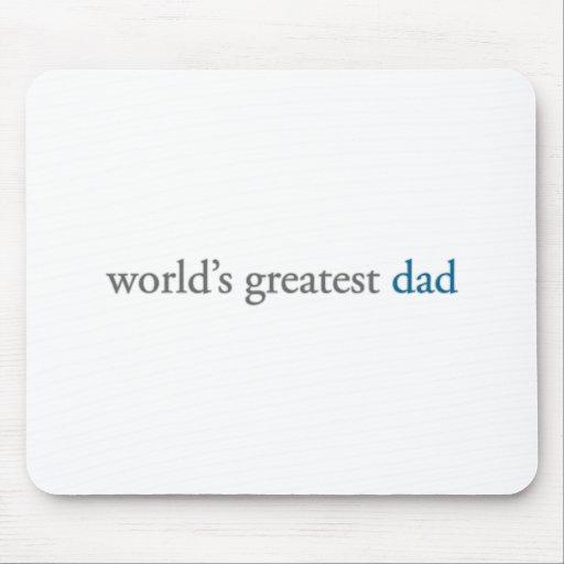 el papá más grande del mundo alfombrillas de ratones