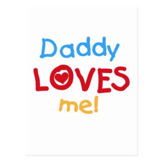 El papá me ama las camisetas y los regalos postales