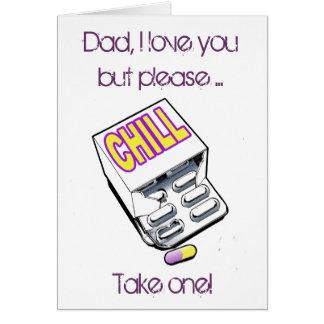 ¡El papá, toma una píldora del chll! Tarjeta De Felicitación