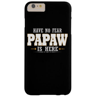 EL PAPAW ESTÁ AQUÍ FUNDA BARELY THERE iPhone 6 PLUS