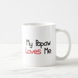 El Papaw me ama Taza