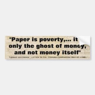 El papel es cita de la pobreza de Thomas Jefferson Pegatina Para Auto