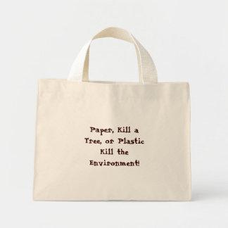 El papel, mata a un árbol, o a matanza plástica el bolsa tela pequeña