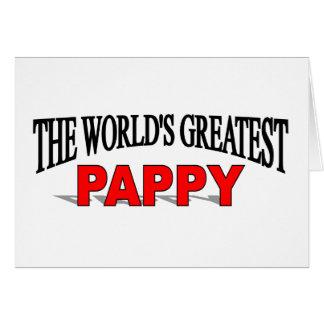 El Pappy más grande del mundo Tarjeta De Felicitación