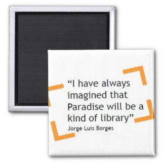 El paraíso será una clase de biblioteca imán cuadrado
