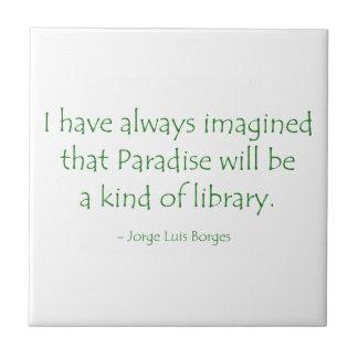 El paraíso siempre imaginado será una clase de bib azulejos ceramicos