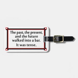 El pasado, el presente, y el futuro etiqueta para maleta