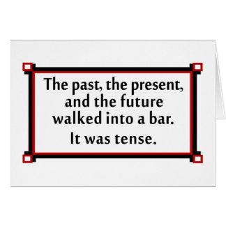 El pasado, el presente, y el futuro tarjeta de felicitación