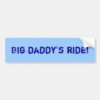 ¡El paseo del papá grande! Pegatina Para Auto