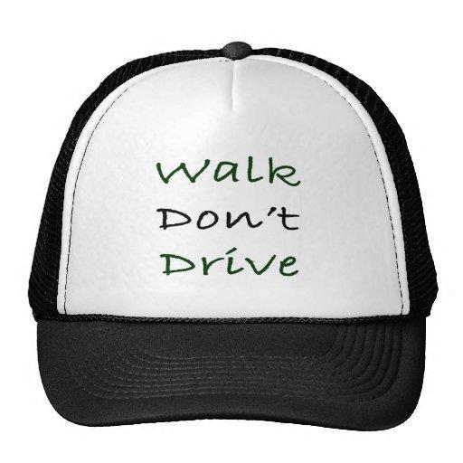 El paseo no conduce gorro