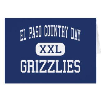 El Paso Country Day - Grizzlies - High - El Paso Greeting Card