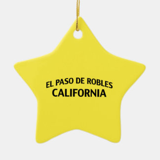 El Paso de Robles California Ceramic Ornament