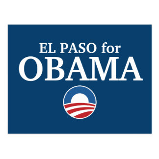 EL PASO for Obama custom your city personalized Postcard