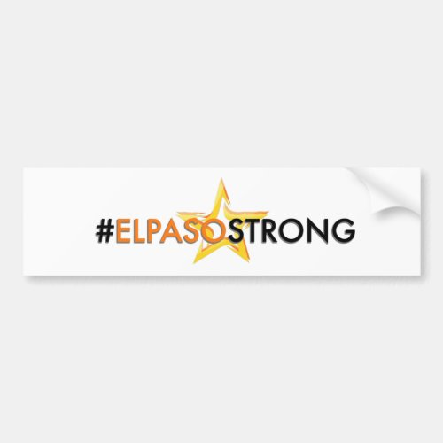 El Paso Strong Bumber Sticker