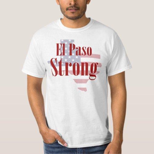 El Paso strong T_Shirt _ El Paso Texas