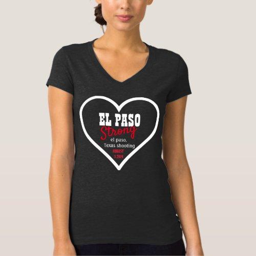 el paso strong Texas shooting  August 32019 T_Shirt