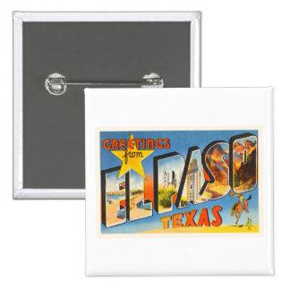 El Paso Texas TX Old Vintage Travel Souvenir Button
