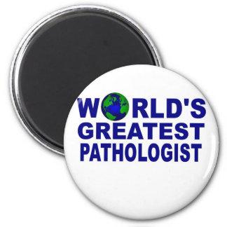 El patólogo más grande del mundo imán redondo 5 cm
