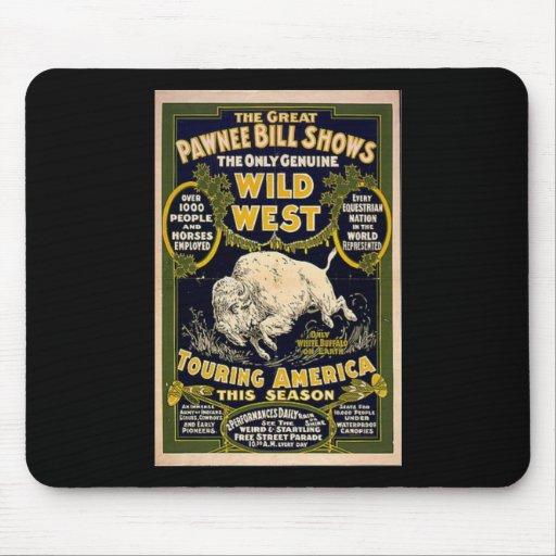 El Pawnee Bill muestra el oeste salvaje Alfombrilla De Raton