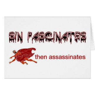 El pecado fascina, después asesina tarjeta de felicitación