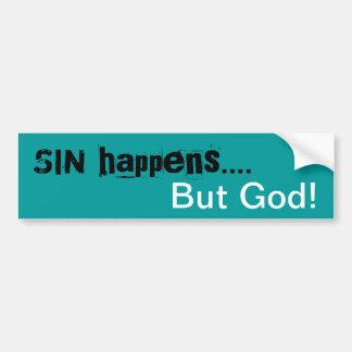 ¡El pecado sucede ..... solamente dios! Pegatina p Pegatina Para Auto