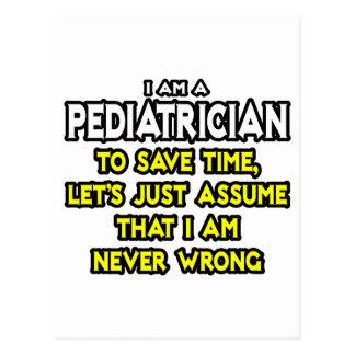 El pediatra… asume que nunca soy incorrecto postales