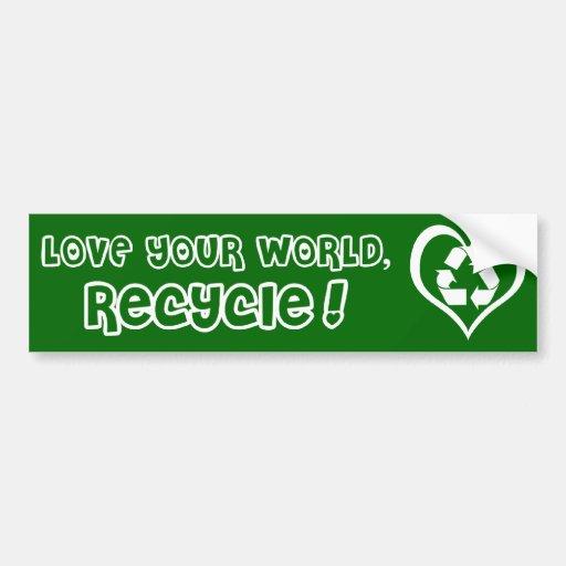 El pegatina recicla amor su mundo pegatina para auto