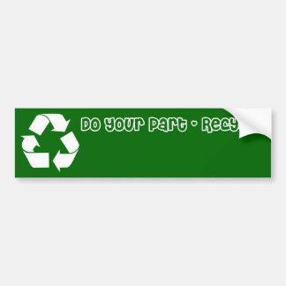 El pegatina Recycle hace su parte Etiqueta De Parachoque
