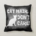 ¡El pelo del gato, no cuida!  Almohada