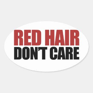 El pelo rojo no cuida pegatina ovalada