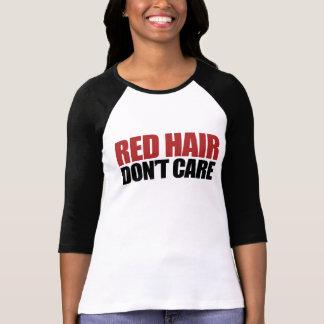El pelo rojo no cuida tshirts