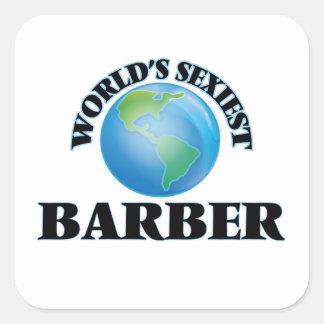 El peluquero más atractivo del mundo pegatinas cuadradas personalizadas