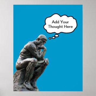 El pensador de Rodin - añada su pensamiento de enc Posters
