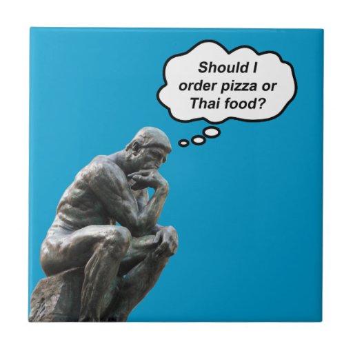 ¿El pensador de Rodin - pizza o comida tailandesa? Tejas Ceramicas