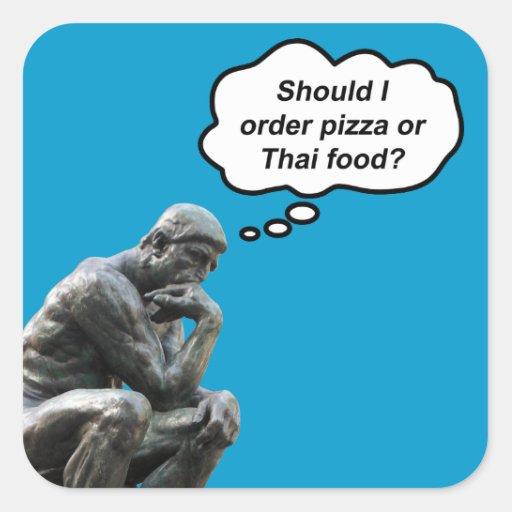 ¿El pensador de Rodin - pizza o comida tailandesa? Pegatinas Cuadradases