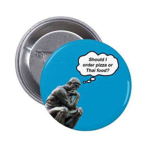¿El pensador de Rodin - pizza o comida tailandesa? Pins
