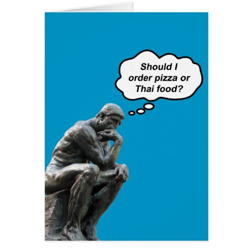 ¿El pensador de Rodin - pizza o comida tailandesa? Tarjetas