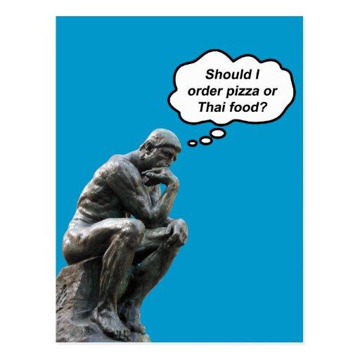 ¿El pensador de Rodin - pizza o comida tailandesa? Tarjeta Postal