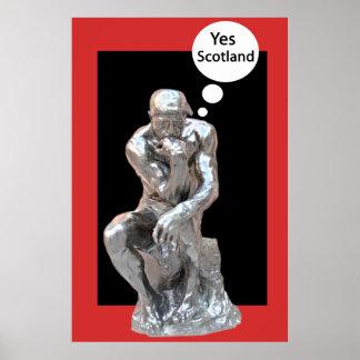 El pensador piensa sí el poster de Escocia