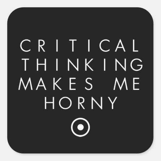 El pensamiento de Critial me hace H0rney Pegatinas Cuadradases