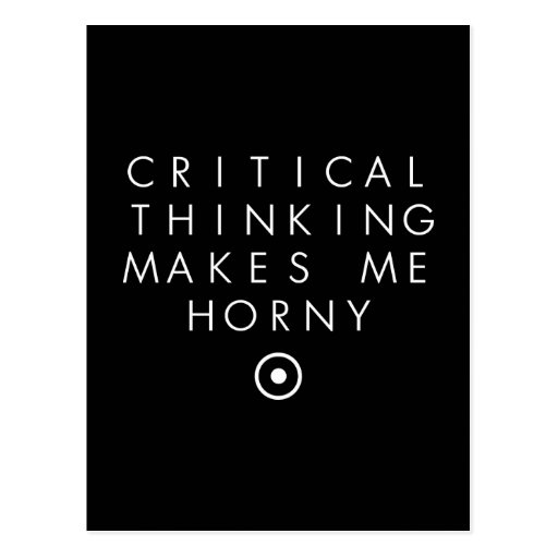 El pensamiento de Critial me hace H0rney Tarjeta Postal